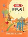 Hurra! Po Polsku 1 Podręcznik  + CD