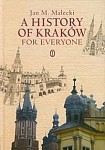 A History of Kraków for Everyone