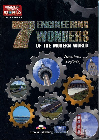 The 7 Engineering Wonders of the Modern World Reader + kod CLIL App