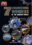 The 7 Engineering Wonders of the Modern World Reader + kod CLIL App