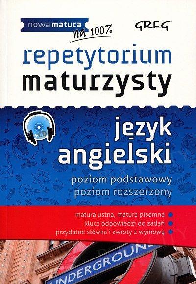 Repetytorium maturzysty. Język angielski. Poziom podstawowy Poziom rozszerzony Podręcznik+CD
