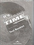 It's Grammar Time 4 Test Booklet