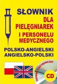 Słownik dla pielęgniarek i personelu medycznego polsko-angielski angielsko-polski Książka+CD
