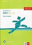 Mit Erfolg zur DSH B2-C2 Testbuch + CD
