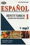 Espańol. Repetytorium tematyczno-leksykalne Espańol. Repetytorium tematyczno-leksykalne 1 + mp3