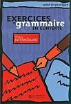 Exercices de grammaire en contexte Intermediaire Livre