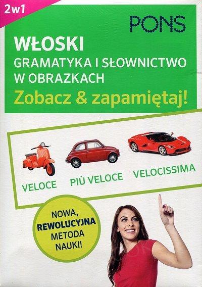 Gramatyka i słownictwo włoskie w obrazkach - zobacz i zapamiętaj!
