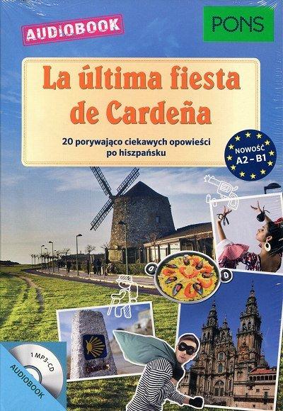 La ultima fiesta de Caradena Książka + CD mp3