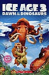 Ice Age 3: Dawn of the Dinosaurs (Poziom 3) Reader + Audio CD