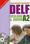 DELF Scolaire & Junior A2 podręcznik +CD