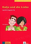 Kolja und die Liebe Buch mit Audio-CD
