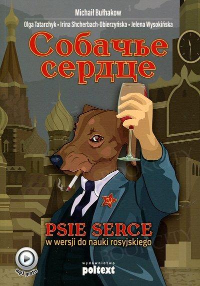 Psie serce w wersji do nauki rosyjskiego Książka+mp3 do pobrania