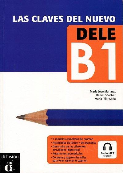 Las claves del nuevo DELE B1 Podręcznik + mp3 do pobrania