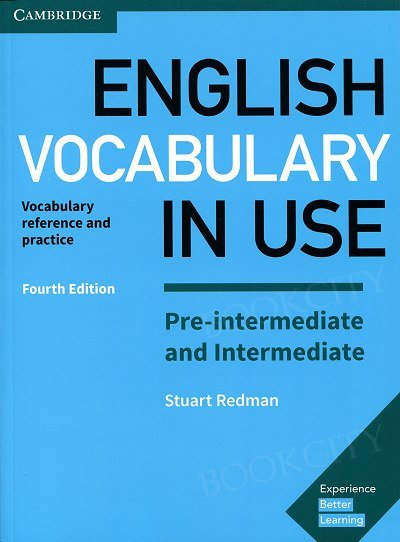 English Vocabulary in Use: Pre-Intermediate and Intermediate. 4th edition Book with Answers