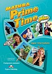 Matura Prime Time Plus Upper-Intermediate Student's Book (wieloletni)
