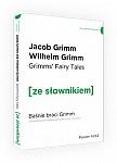 Baśnie braci Grimm. Grimms' Fairy Tales (Poziom A1/A2) Książka ze słownikiem