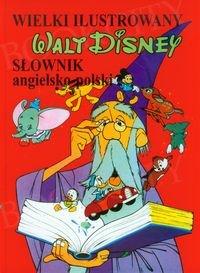 Wielki ilustrowany słownik angielsko-polski Walt Disney