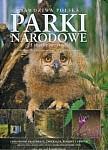 The real Poland National Parks. Prawdziwa Polska Parki narodowe