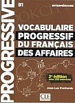 Vocabulaire progressif du Francais des Affaires 2Ed Podręcznik +CD