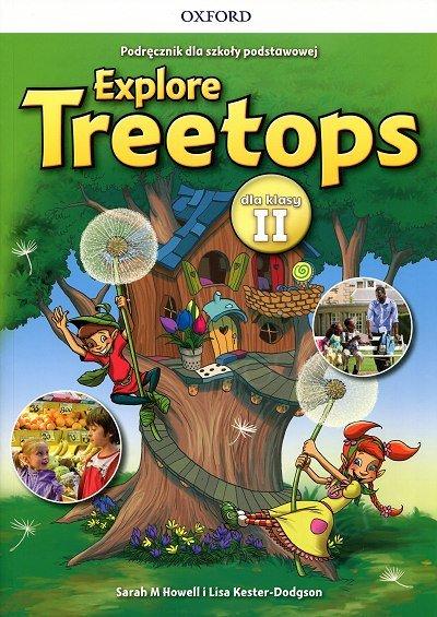 Explore Treetops 2 dla klasy II podręcznik