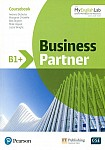 Business Partner Poziom B1+ Coursebook with MyEnglishLab