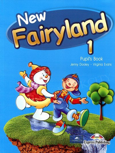 New Fairyland 1 Pupil's Book