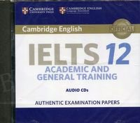 Cambridge IELTS 12 Academic and General Training (2017) Audio CDs