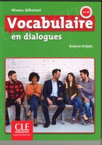 Vocabulaire en dialogues Niveau Débutant Książka + CD