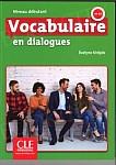 Vocabulaire en dialogues Niveau debutant Książka + CD