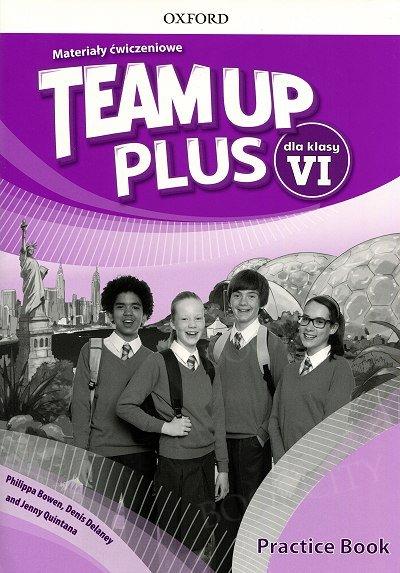 Team Up Plus klasa 6 Materiały ćwiczeniowe z kodem dostępu do Online Practice