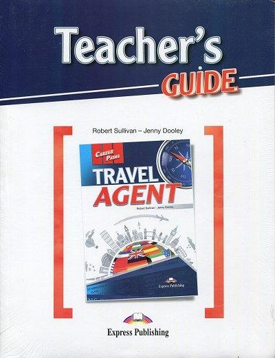 Travel Agent Teacher's Guide