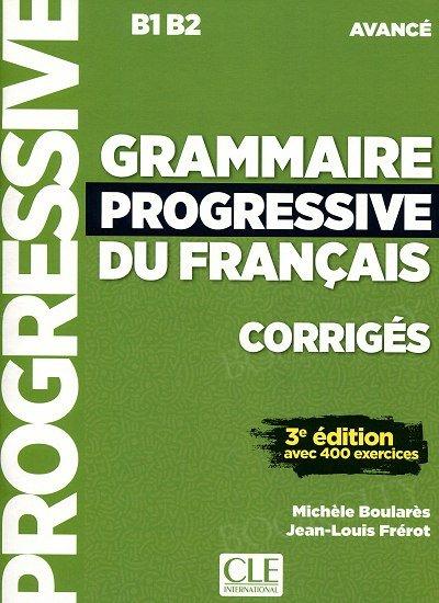 Grammaire Progressive du Francais Avancé 3e édition klucz