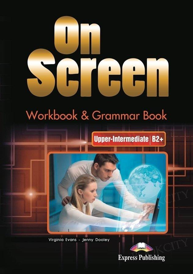 On Screen Upper-Intermediate B2+ Workbook & Grammar + DigiBook (edycja polska, Nowa Postawa Programowa 2019 - liceum czteroletnie)