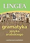 Gramatyka języka arabskiego z praktycznymi przykładami