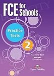FCE for Schools Practice Tests 2 (New Edition) książka nauczyciela