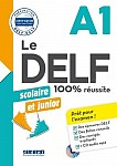 Le DELF 100% réussite A1 scolaire et junior Książka + CD mp3