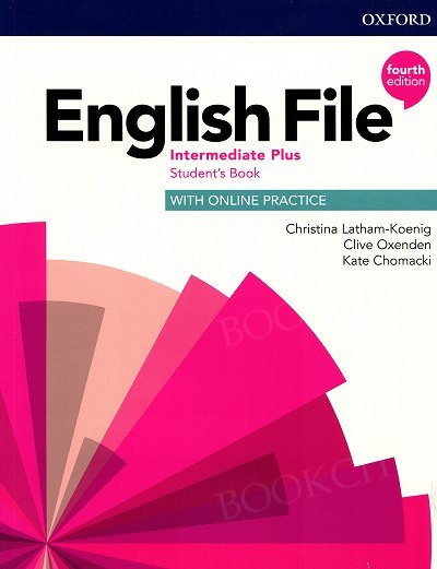 English File Intermediate Plus (4th Edition) Student's Book with Online Practice