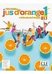 Nouveau Jus d'orange 1 A1.1 podręcznik