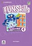 Fun Skills Level 4 Teacher's Book with Audio Download