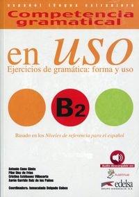 En Uso B2. Ejercicios de gramatica forma y uso (2018) Libro + audio online
