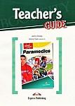 Paramedics Teacher's Guide