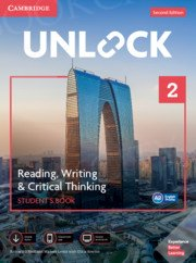 Unlock 2: Reading, Writing, & Critical Thinking Student's Book Mob App and Online Workbook w/ Downloadable Video