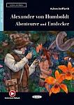 Alexander von Humboldt: Abenteurer und Entdecker Buch + audio online