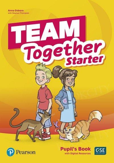 Team Together Starter Pupil's Book + Digital Resources