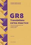 GR8 Translations Extra Practice Tłumaczenie fragmentów zdań na język angielski. Zestawy zadań