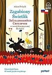 Zagubiony Świetlik. Zabludivshiysya Svetlyachok w wersji dwujęzycznej dla dzieci Książka + audio online