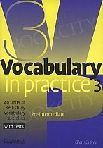 Vocabulary in Practice 3 Pre-Intermediate