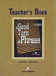A Good Turn of Phrase. Advanced Idiom Practice książka nauczyciela
