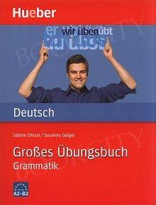 Großes Übungsbuch Grammatik A2-B2