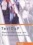 TestDaF Oberstufenkurs mit Prüfungsvorbereitung Lehrbuch